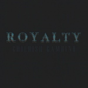 childish_gambino_royalty_cover