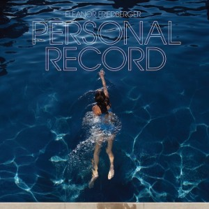 eleanor_friedberger_personal_record