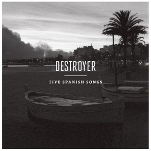 destroyer_5spanishsongs