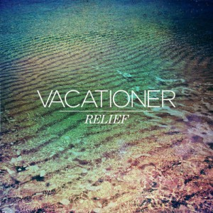 vacationer - relief