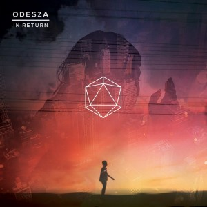 odesza - the return