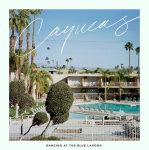cayucas-dancing at the blue lagoon